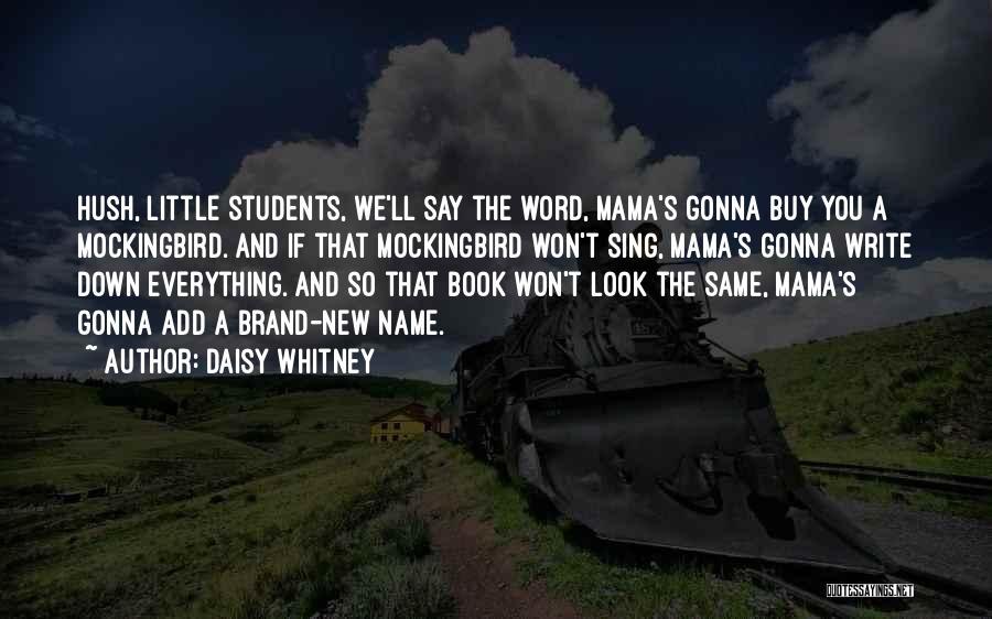 Daisy Whitney Quotes 510931