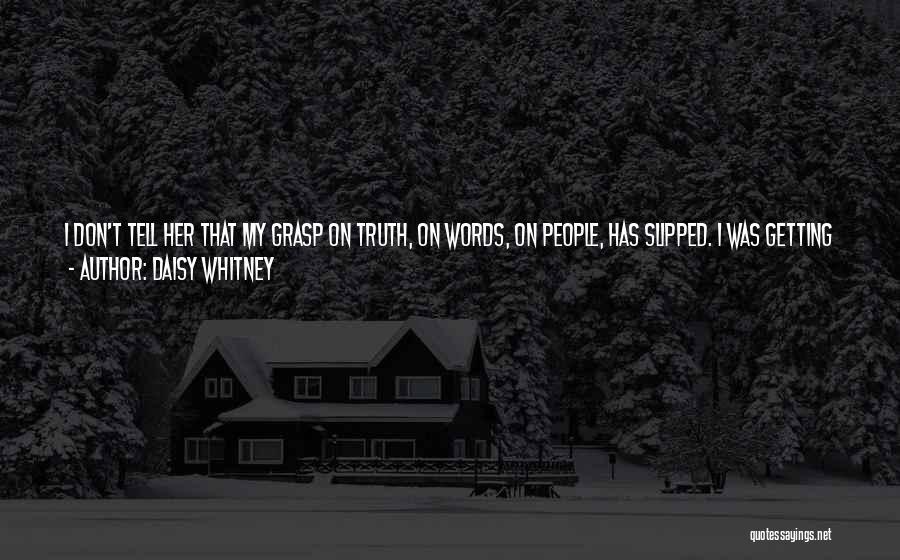 Daisy Whitney Quotes 534001
