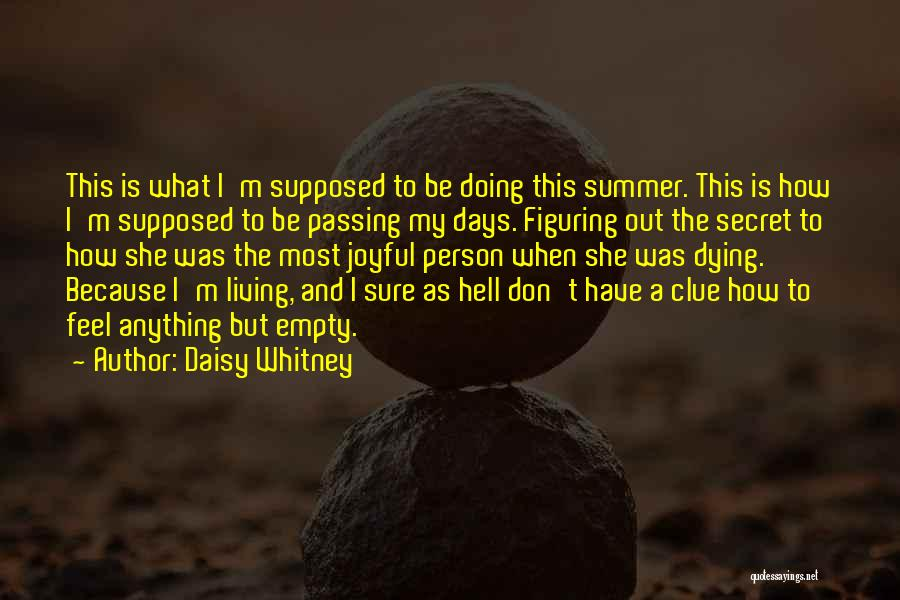 Daisy Whitney Quotes 750870