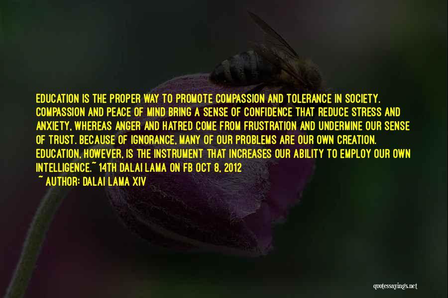 Dalai Lama 14th Quotes By Dalai Lama XIV