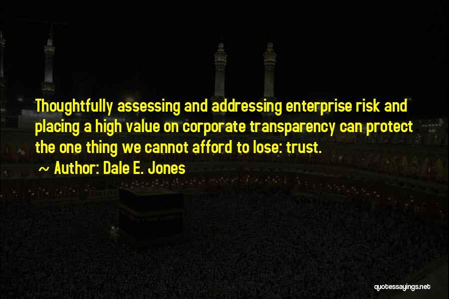 Dale E. Jones Quotes 1476632