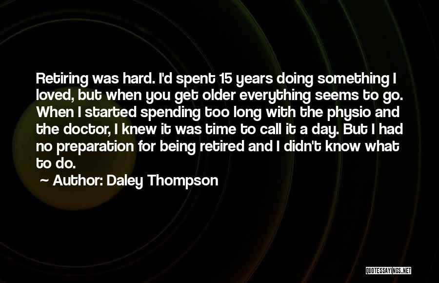 Daley Thompson Quotes 1038441