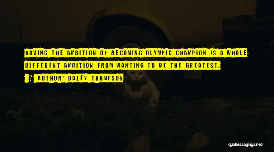 Daley Thompson Quotes 1213210