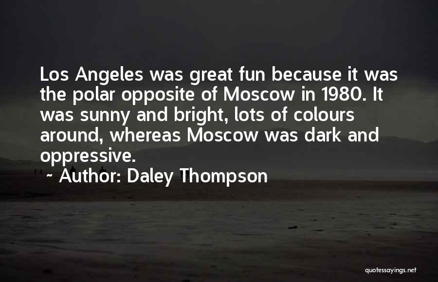 Daley Thompson Quotes 1322607
