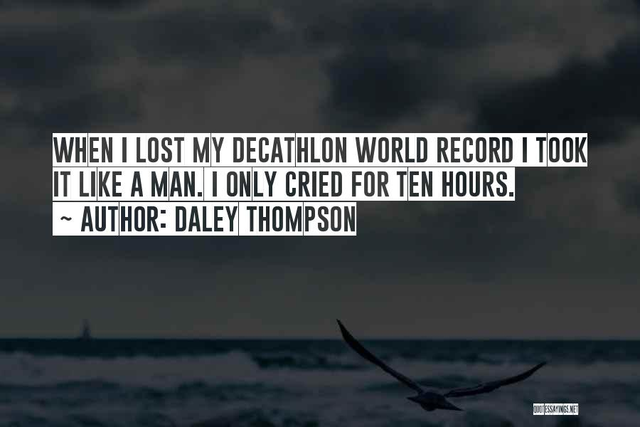 Daley Thompson Quotes 1925643