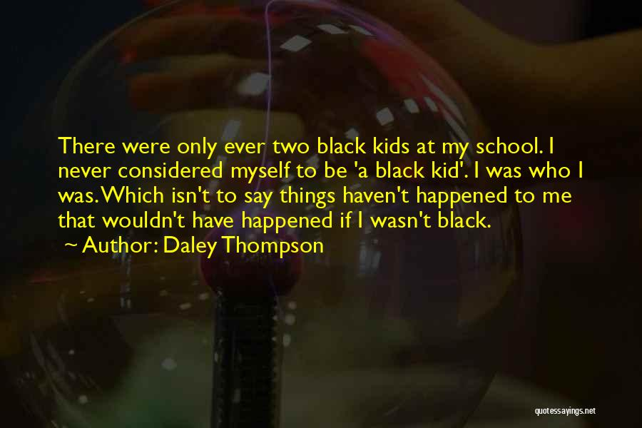 Daley Thompson Quotes 1994244