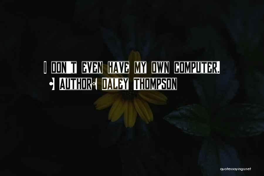 Daley Thompson Quotes 2033779
