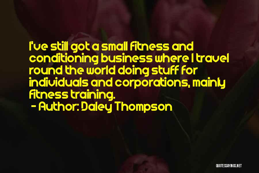 Daley Thompson Quotes 2125592