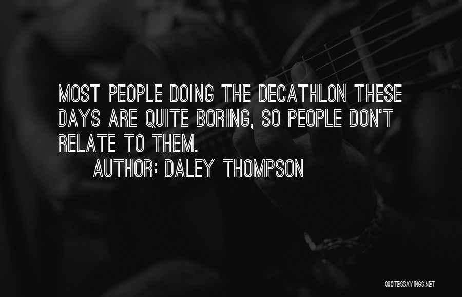 Daley Thompson Quotes 2144439
