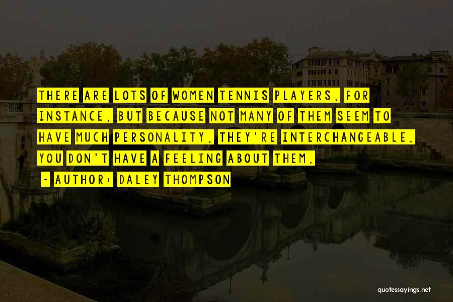 Daley Thompson Quotes 214914