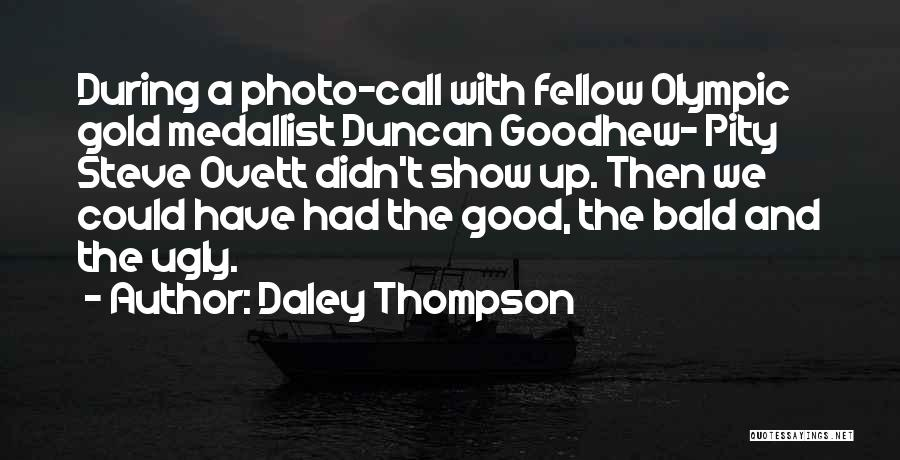 Daley Thompson Quotes 665745