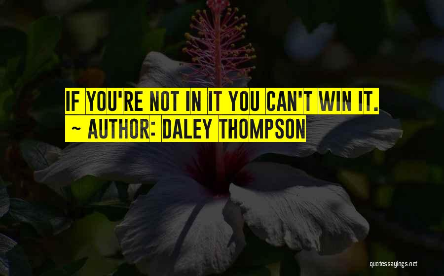 Daley Thompson Quotes 697834