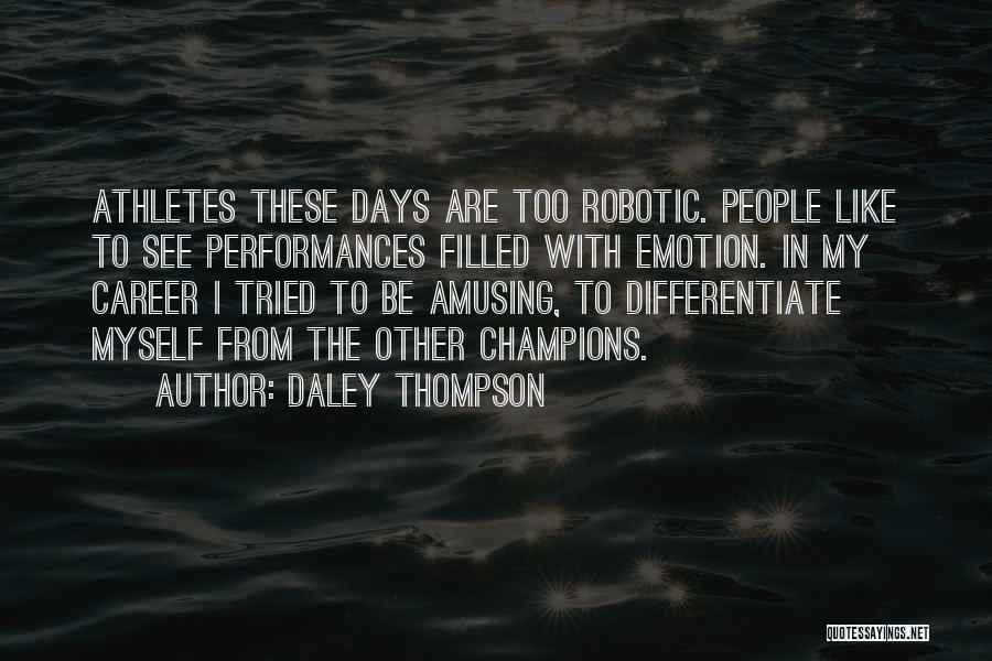 Daley Thompson Quotes 999597