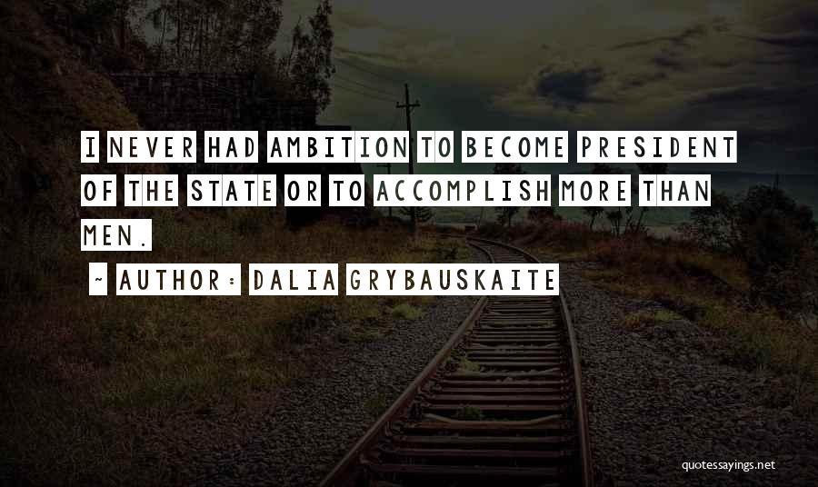 Dalia Grybauskaite Quotes 1553321