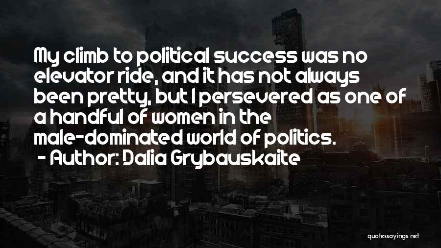 Dalia Grybauskaite Quotes 1777937