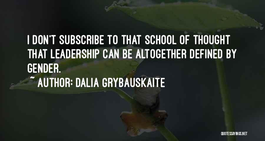 Dalia Grybauskaite Quotes 1803467
