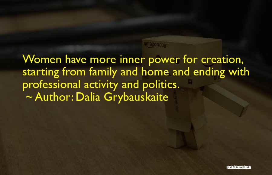Dalia Grybauskaite Quotes 1918856