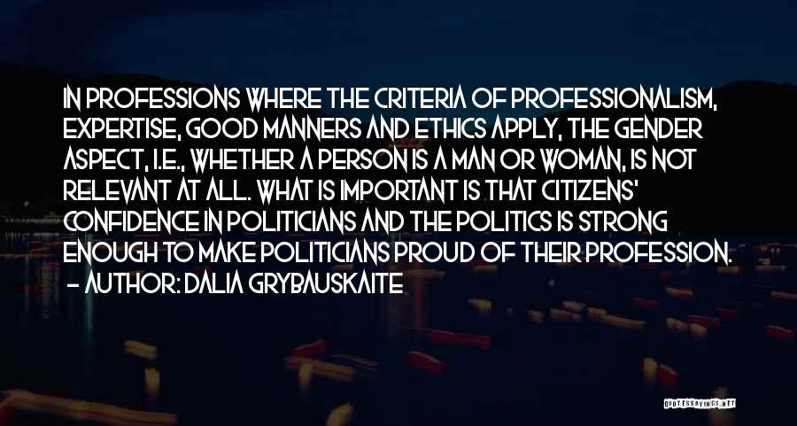 Dalia Grybauskaite Quotes 244813