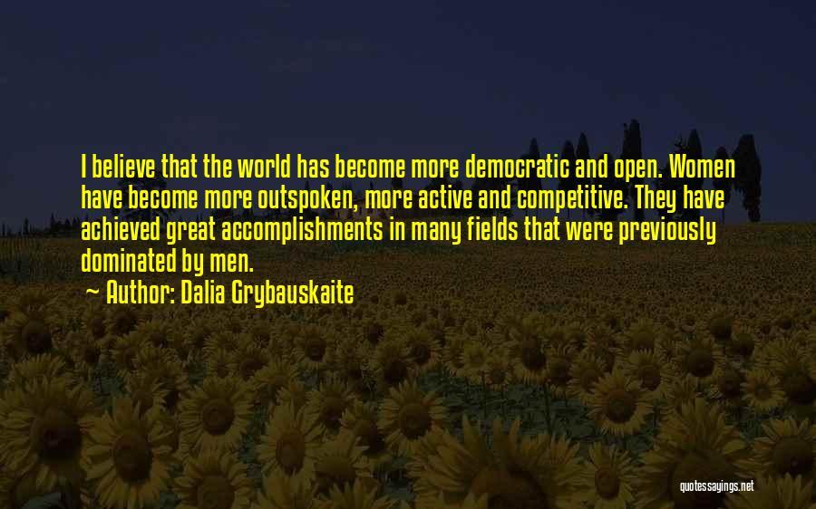Dalia Grybauskaite Quotes 504870