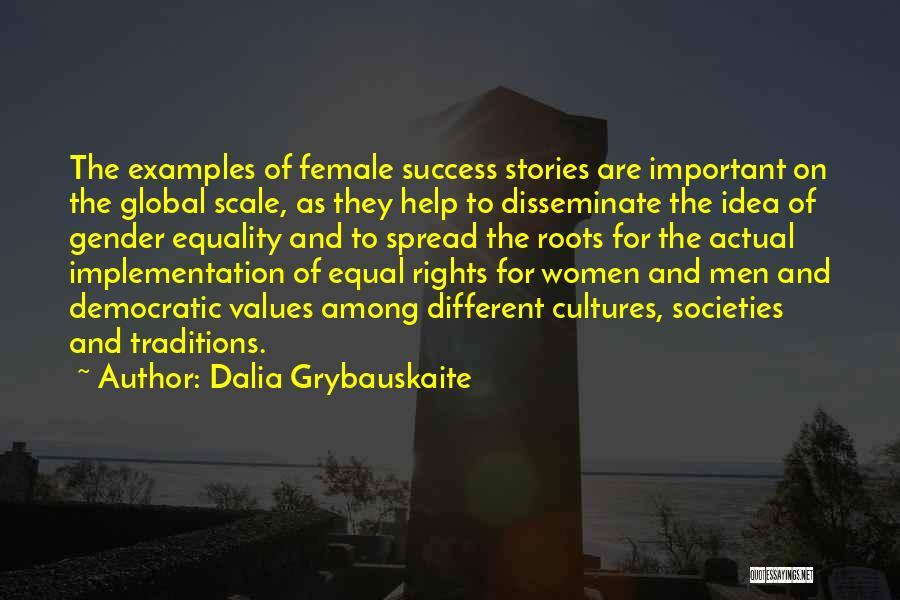 Dalia Grybauskaite Quotes 695380