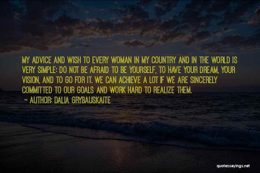 Dalia Grybauskaite Quotes 772172