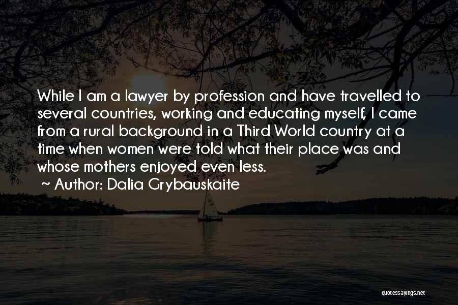 Dalia Grybauskaite Quotes 862199