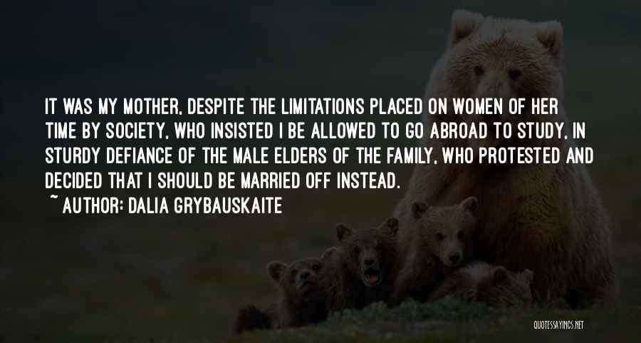 Dalia Grybauskaite Quotes 943033