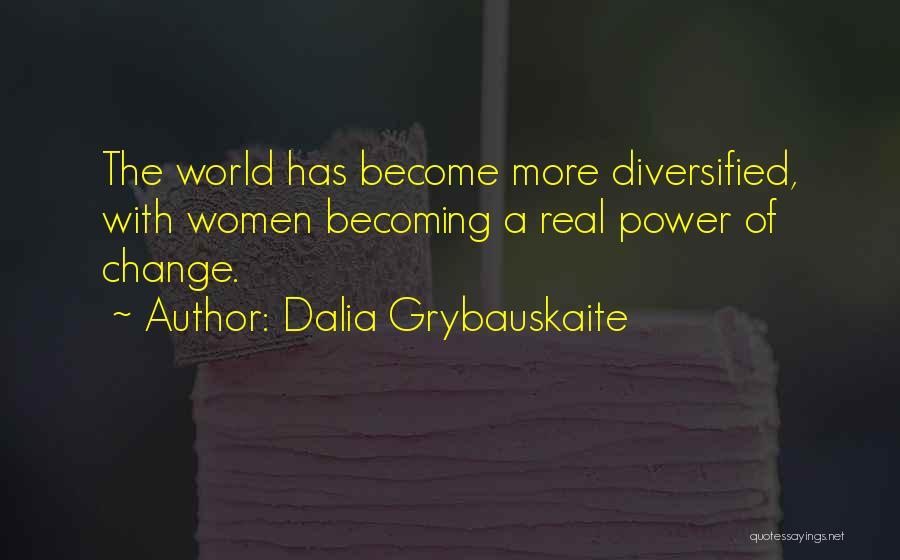 Dalia Grybauskaite Quotes 967112