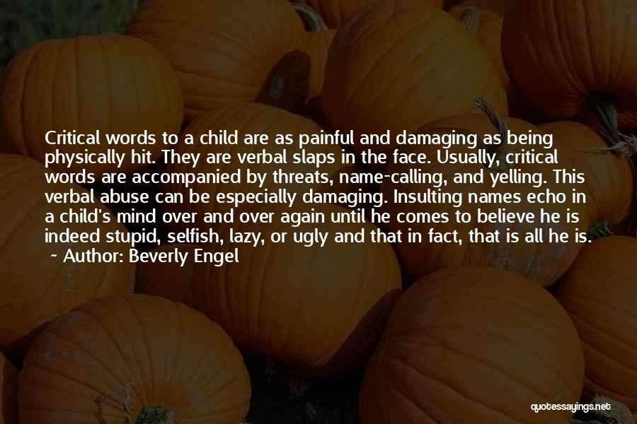 Damaging Words Quotes By Beverly Engel