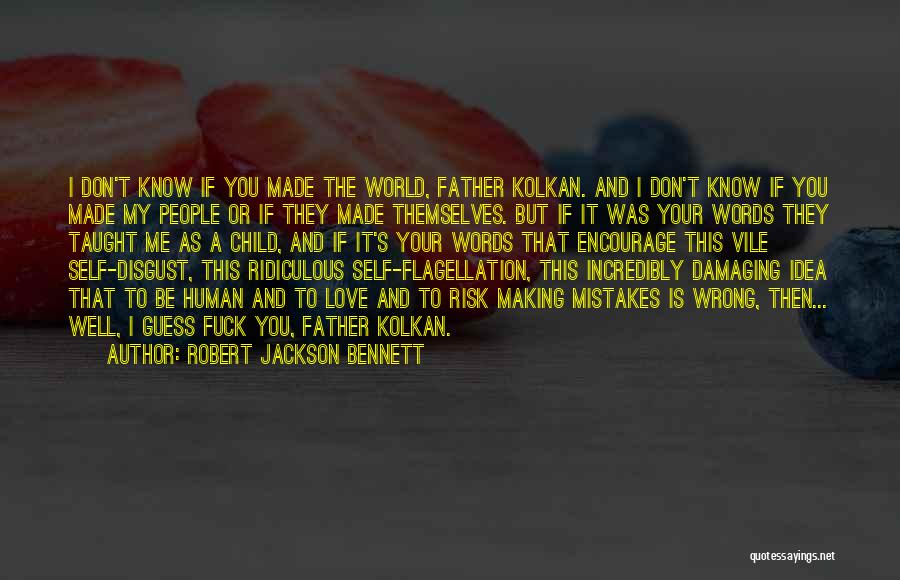 Damaging Words Quotes By Robert Jackson Bennett