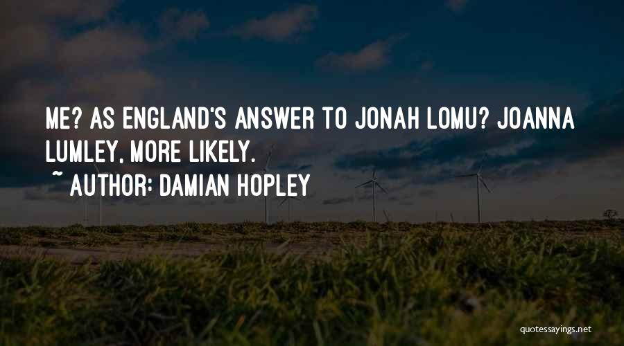 Damian Hopley Quotes 1275326