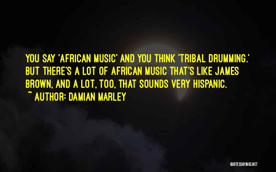 Damian Marley Quotes 1734308