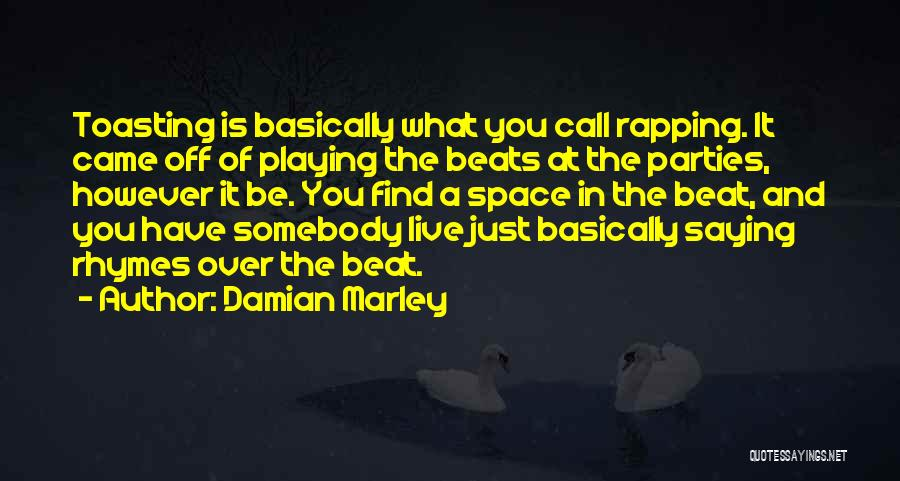 Damian Marley Quotes 581832