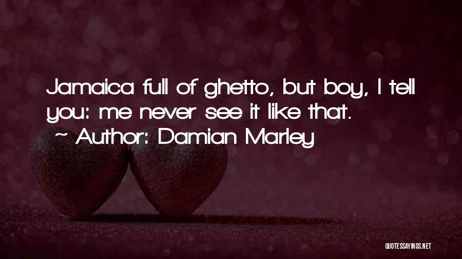 Damian Marley Quotes 704897