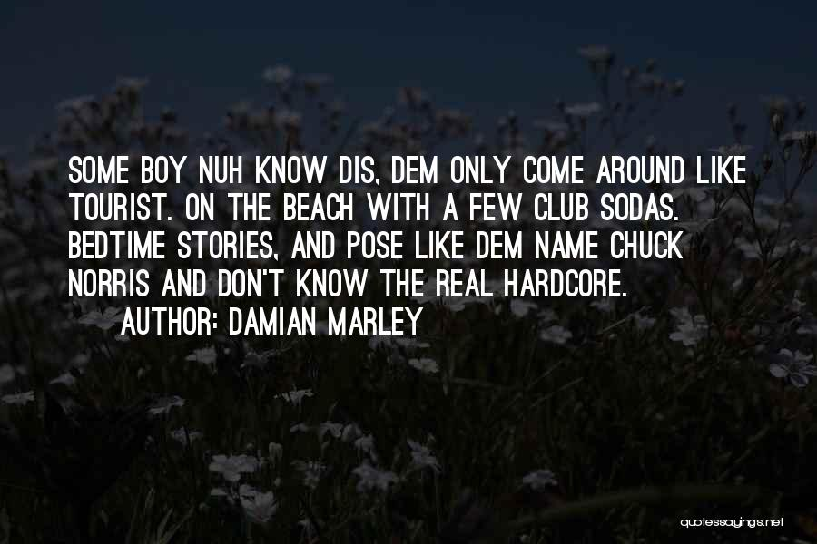 Damian Marley Quotes 926463