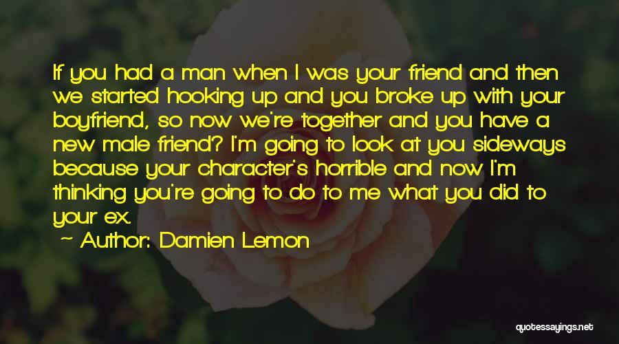 Damien Lemon Quotes 2252896