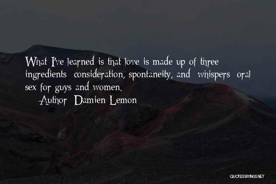 Damien Lemon Quotes 936291