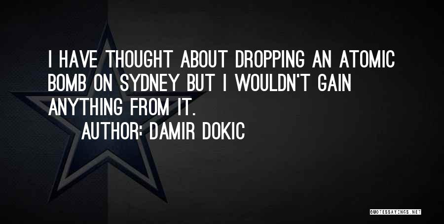 Damir Dokic Quotes 99915