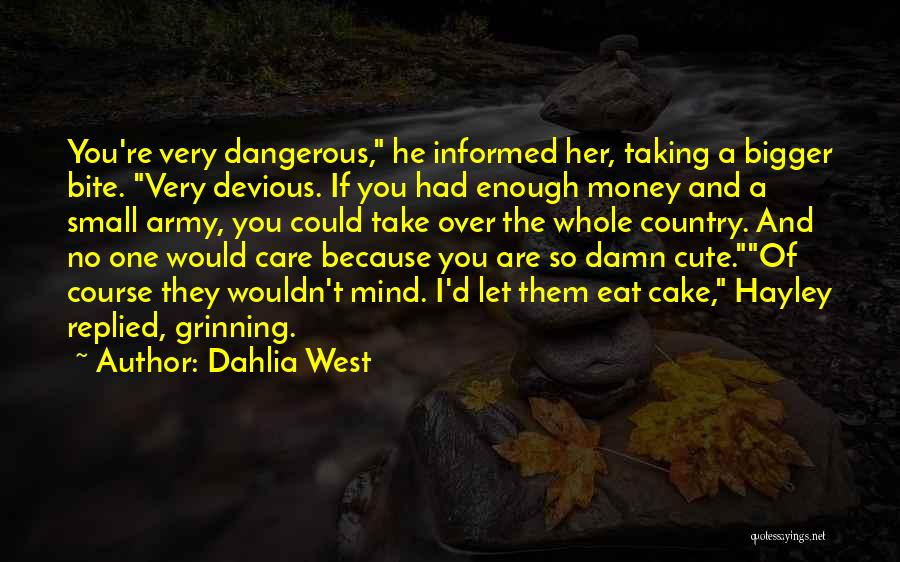 Damn Your Cute Quotes By Dahlia West
