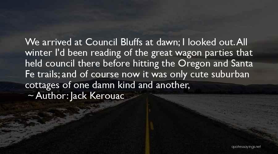 Damn Your Cute Quotes By Jack Kerouac