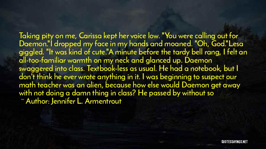 Damn Your Cute Quotes By Jennifer L. Armentrout