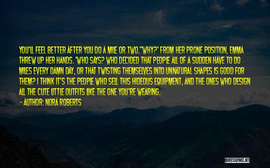 Damn Your Cute Quotes By Nora Roberts