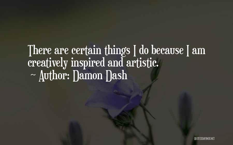 Damon Dash Quotes 1051260