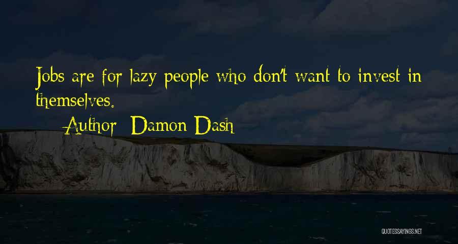 Damon Dash Quotes 1181689