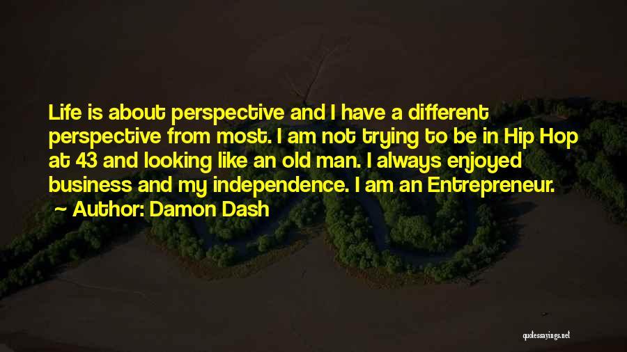 Damon Dash Quotes 1906603