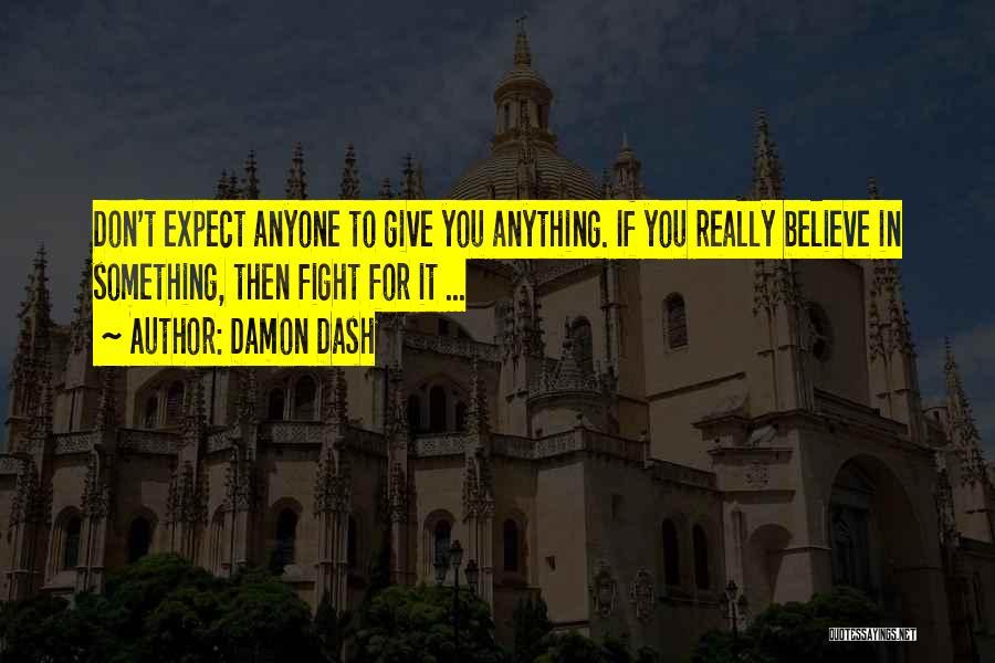 Damon Dash Quotes 1996669