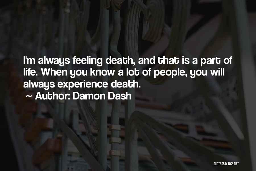 Damon Dash Quotes 2143282