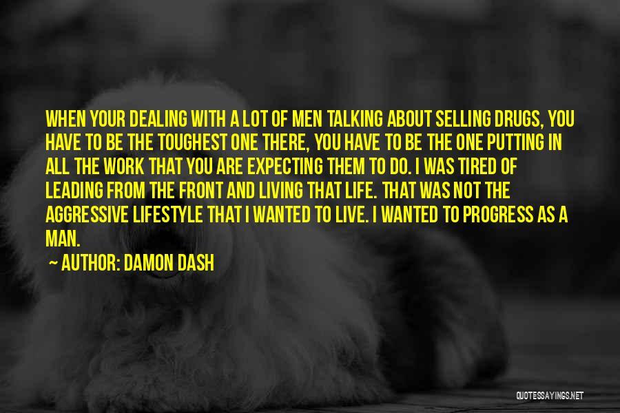 Damon Dash Quotes 575121