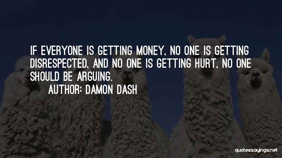 Damon Dash Quotes 997670