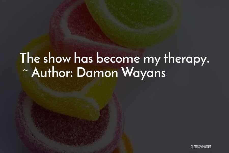 Damon Wayans Quotes 1117655